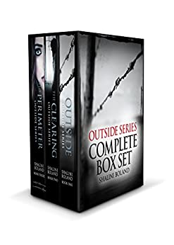 The Outside Series: The Complete Box Set by [Boland, Shalini]