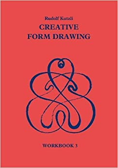 Creative Form Drawing 3: Workbook 3 Learning Resources: Rudolf Steiner Education