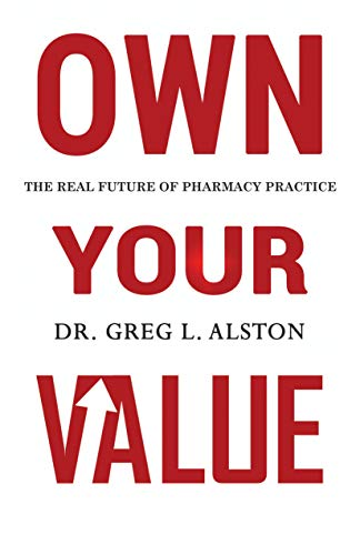 Own Your Value: The Real Future of Pharmacy Practice Revealed