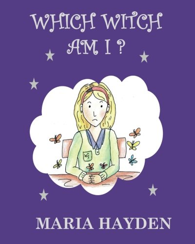 Which Witch Am I? (Eliza Toogood Witchy Adventures) [Hayden, Maria B] (Tapa Blanda)