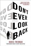 Don't Ever Look Back: A Mystery (Buck Schatz Series)
