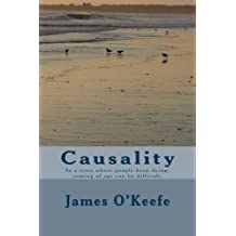 Causality: In a town where people keep dying, coming of age can be difficult.