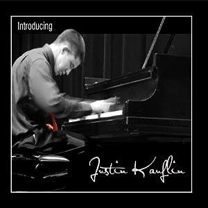 Introducing Justin Kauflin