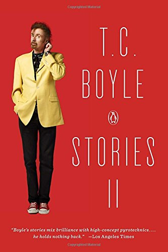 2: T.C. Boyle Stories II: The Collected Stories of T. Coraghessan Boyle, Volume II [T.C. Boyle] (Tapa Blanda)