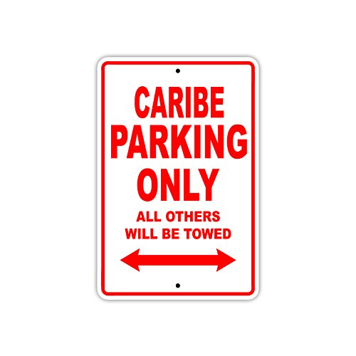 Caribe Parking Only All Others Will Be Towed Boat Ship Yacht Marina Lake Dock Yawl Craftmanship Metal Aluminum 8