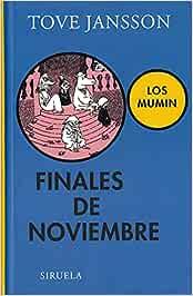 Finales de noviembre: Los Mumin: 234 (Las Tres Edades)