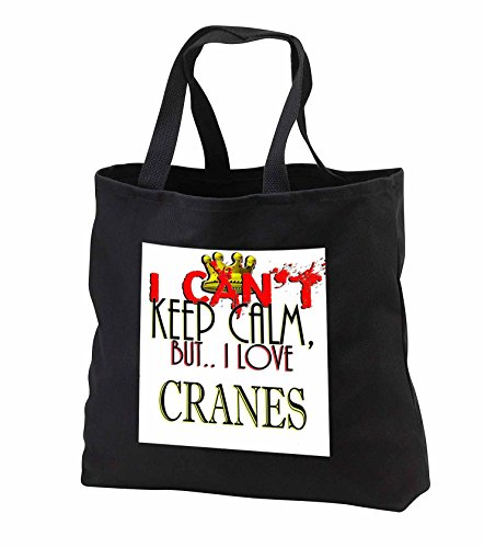 Price comparison product image Blonde Designs I Cant Keep Calm, But I Love - I Cant Keep Calm, Cranes - Tote Bags - Black Tote Bag JUMBO 20w x 15h x 5d (tb_241946_3)