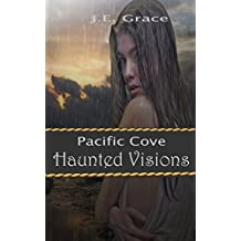 Pacific Cove: Haunted Visions  (Christian Mystery)  Book 1