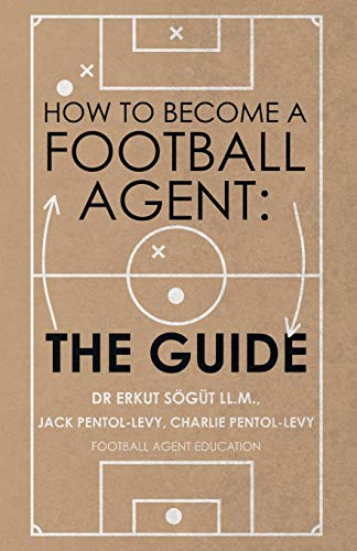 How to Become a Football Agent: The Guide (Best Way To Become A Sports Agent)