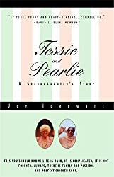 Tessie and Pearlie: A Granddaughter's Story by Joy Horowitz (1997-05-05)