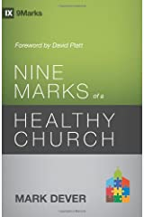 Nine Marks of a Healthy Church (3rd Edition) (9Marks) Paperback