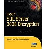 img - for [(Expert SQL Server 2008 Encryption )] [Author: Rodney Landrum] [Jul-2011] book / textbook / text book