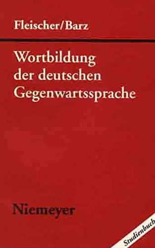 Wortbildung der deutschen Gegenwartssprache