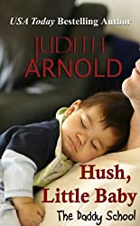 Hush, Little Baby (The Daddy School Series Book 6)