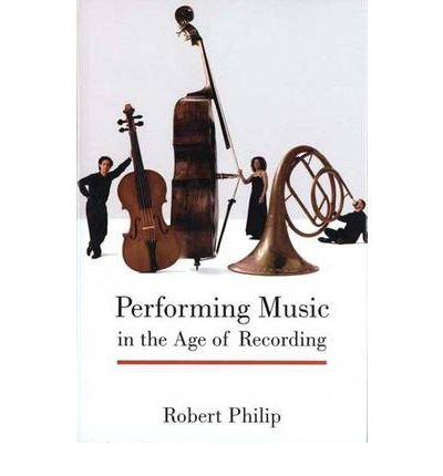 Performing Music in the Age of Recording (Hardback) - Common