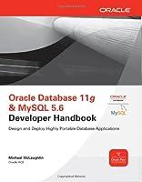 Oracle Database 11g & MySQL 5.6 Developer Handbook Front Cover