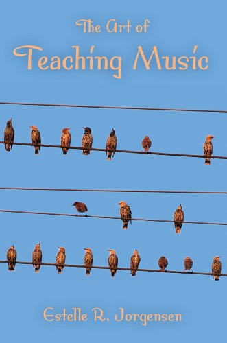 The Art of Teaching Music (Counterpoints: Music and Education)