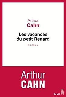 Les vacances du petit Renard, Cahn, Arthur