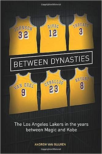 Between Dynasties The Los Angeles Lakers In The Years Between Magic And Kobe Van Buuren Andrew 9780648433002 Amazon Com Books