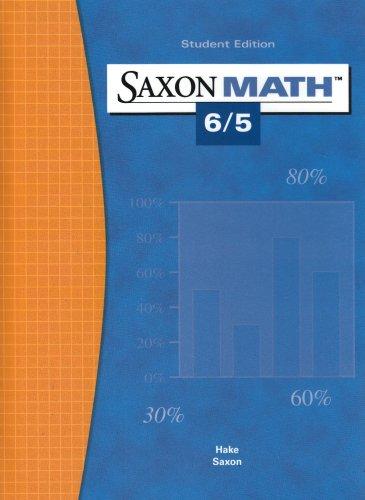Saxon Math 6/5: Student Edition 2004