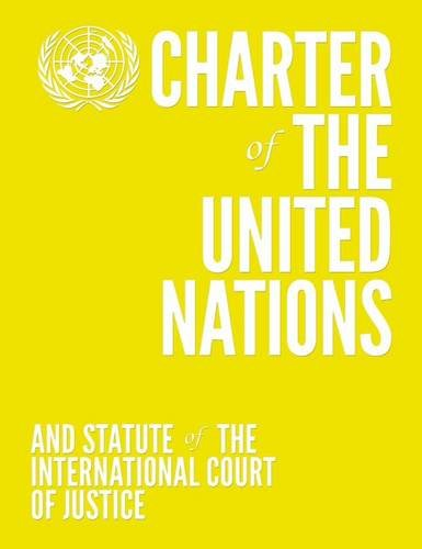 Charter of the United Nations and Statute of the International Court of Justice (Inglese) Copertina flessibile – 30 ago 2015 United Nations Pubns 9211012910 LAW / International Human rights