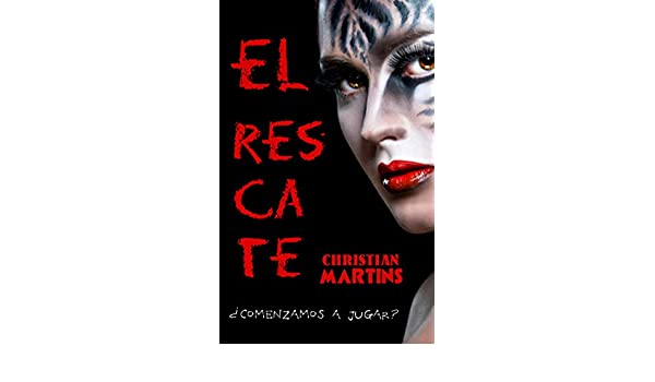 Amazon.com: El rescate (Spanish Edition) eBook: Christian Martins: Kindle Store
