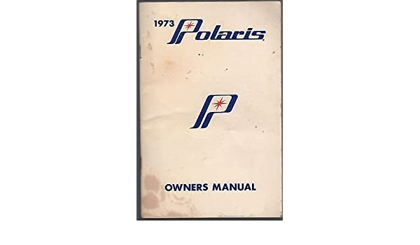 1973 POLARIS SNOWMOBILE COLT, CHARGER, MUSTANG OWNERS MANUAL P/N