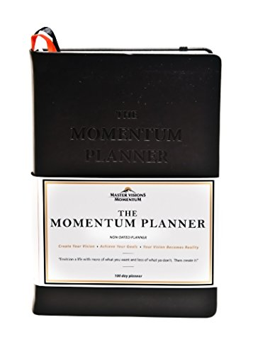- The Momentum Productivity Planner-Undated Planner/Journal is as Unique as You Are-Designed to Assist You in Changing Your Life in 100 Days So You Can Have More of What You Want &Less of What You Don't