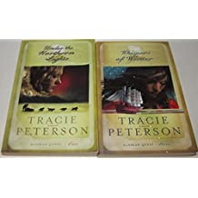 Author Tracie Peterson Two Book Bundle Set Collection of the Alaskan Quest, Includes: #2-Under the Northern Lights and #3 Whispers of Winters (Missing Book #1 -Summer of the Midnight Sun)