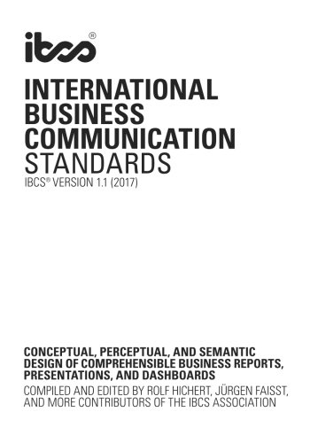 (International Business Communication Standards: Conceptual, perceptual, and semantic design of comprehensible business reports, presentations, and dashboards)