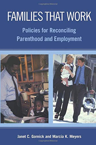 Families That Work: Policies for Reconciling Parenthood...