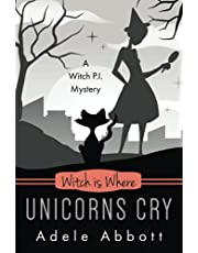 Witch Is Where Unicorns Cry