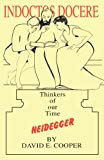 Heidegger : Thinkers of Our Time, Cooper, David E., 1870626125