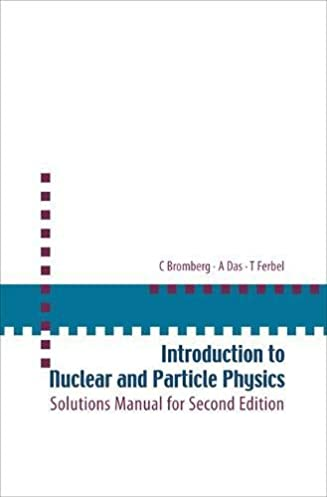 Quation and soultion manual for nuclear physics ebook 13 15 array introduction to nuclear and particle physics solutions manual for rh amazon com fandeluxe Image collections