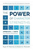 The Power of Character Strengths: Appreciate and
