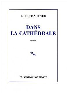 Dans la cathédrale : [roman], Oster, Christian