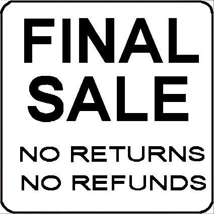 - FINAL SALE-No Returns-No Refunds 1.5
