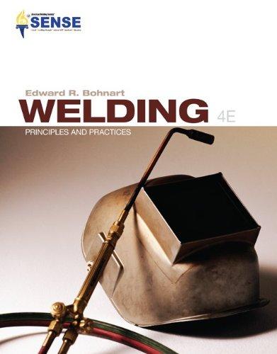 Welding: Principles & Practices