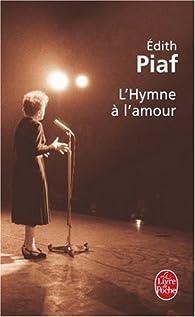 L'Hymne à l'amour par Edith Piaf