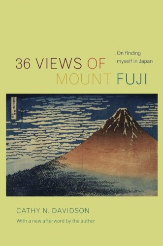 36 Views of Mount Fuji: On Finding Myself in Japan