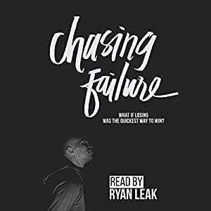 Chasing Failure Audiobook
