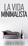La Vida Minimalista