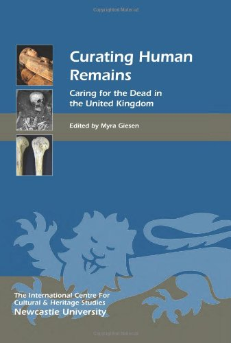 Curating Human Remains (Heritage Matters)