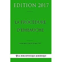 La procédure d'embauche (French Edition)