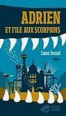 Adrien et l'île aux scorpions par Second