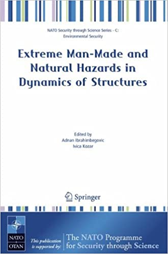 Lataa ilmainen e-kirja Extreme Man-Made and Natural Hazards in Dynamics of Structures (Nato Security through Science Series C:) 1402056540 PDF CHM ePub