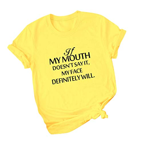 If My Mouth Doesnot Say It My Face Diffintely Will T Shirt,SMALLE◕‿◕ Womens Graphic Funny Tops Cute Saying Casual Tees Yellow