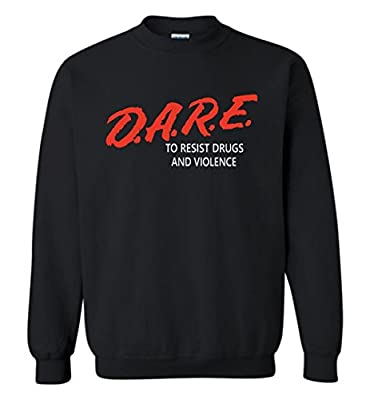 TEEPAAA D.A.R.E to Resist Drugs and Violence Crewneck Sweatshirt