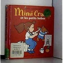 Mimi Cracra et les petits bobos