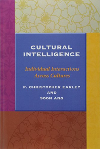 Cultural Intelligence: Individual Interactions Across Cultures (Stanford Business Books (Paperback))